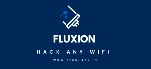 Hack any Wi-Fi using Fluxion
