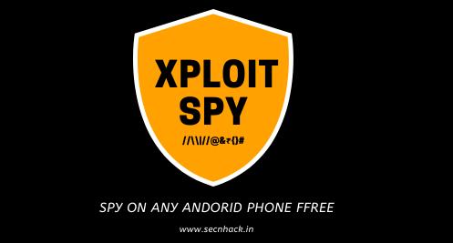 Spy on Any Android Phone –  XploitSPY