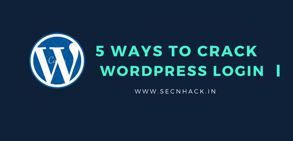 5 Ways to Crack WordPress Login