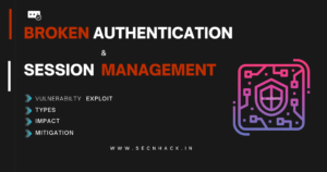 Broken Authentication & Session Management Vulnerability