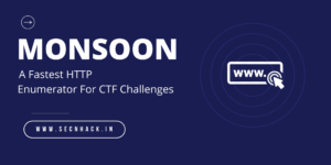 Monsoon – A Fastest HTTP Enumerator For CTF