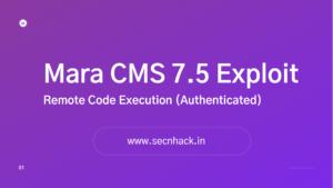 Mara CMS 7.5 Exploit – Remote Code Execution (Authenticated)