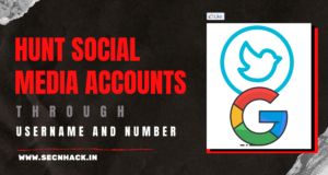 Hunt Down Social Media Accounts by Username and Mobile Number