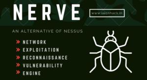 Nerve – Exploitation, Reconnaissance & Vulnerability Engine