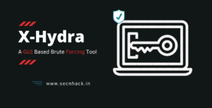 X-Hydra – A GUI Based Brute Forcing Tool