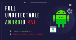 Full Undetectable Android Payload (RAT) Tool