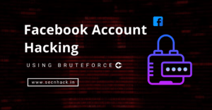 Facebook Account Hacking Using Bruteforce