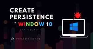 Create Persistence in Window 10 via VBScript