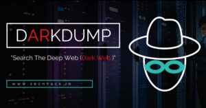 Darkdump – Search The Deep Web (Dark Web )