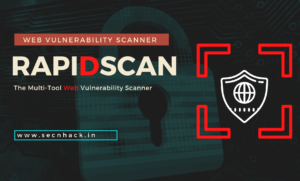 RapidScan – The Multi-Tool Web Vulnerability Scanner