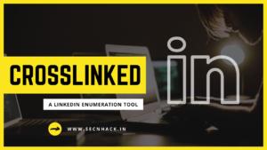 Crosslinked –  A LinkedIn Enumeration Tool