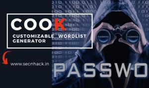 Cook – A Customizable wordlist Generator For Hackers